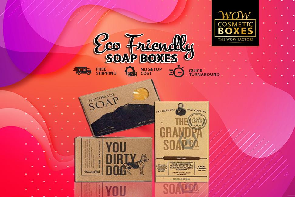 Eco Friendly Soap Boxes